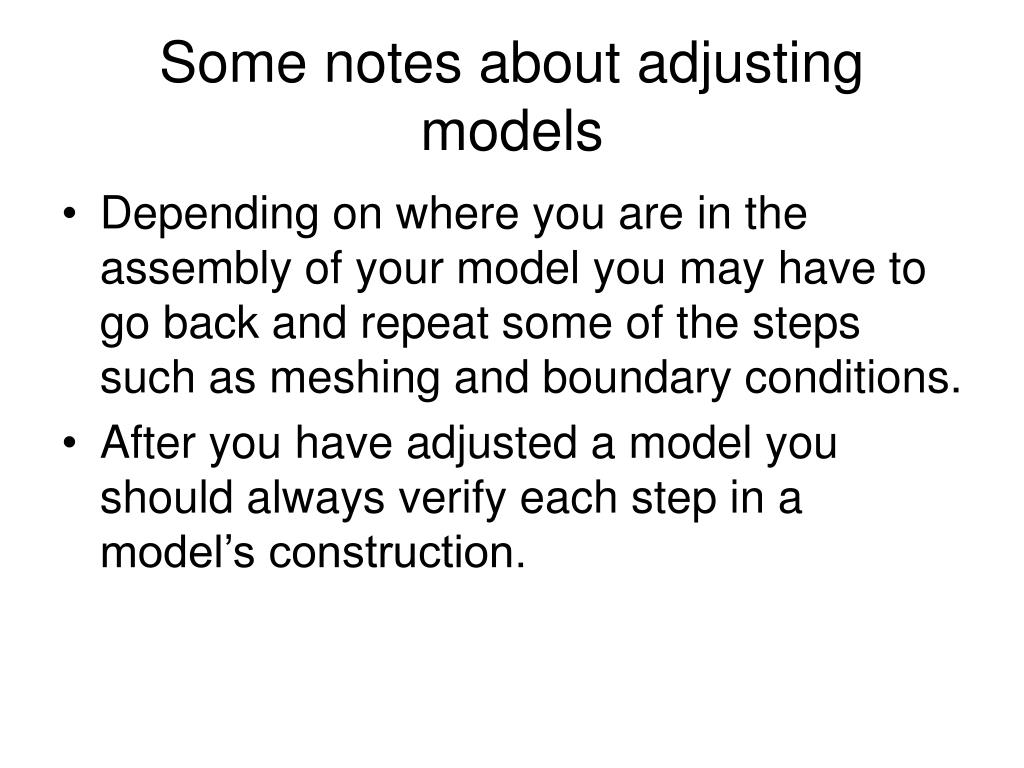 Some notes about adjusting models