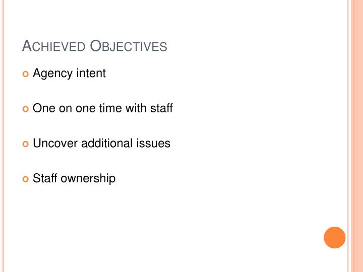 Achieved Objectives