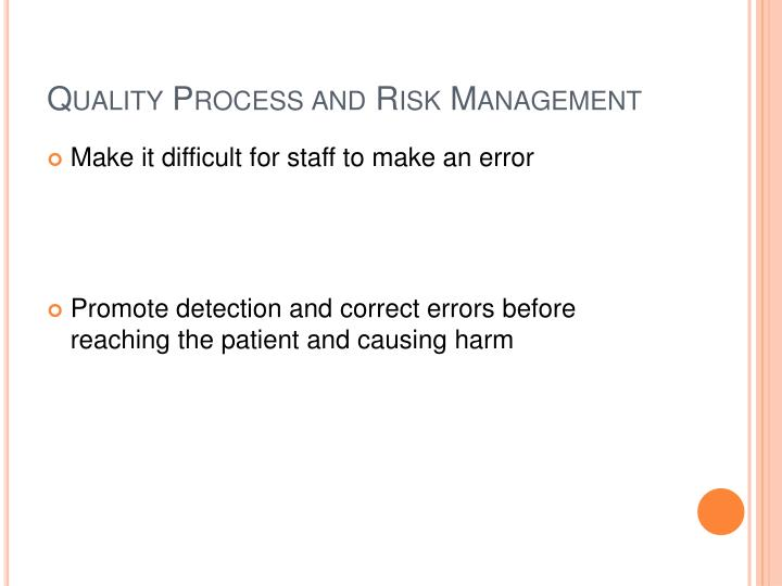 Quality Process and Risk Management