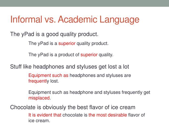Informal vs. Academic