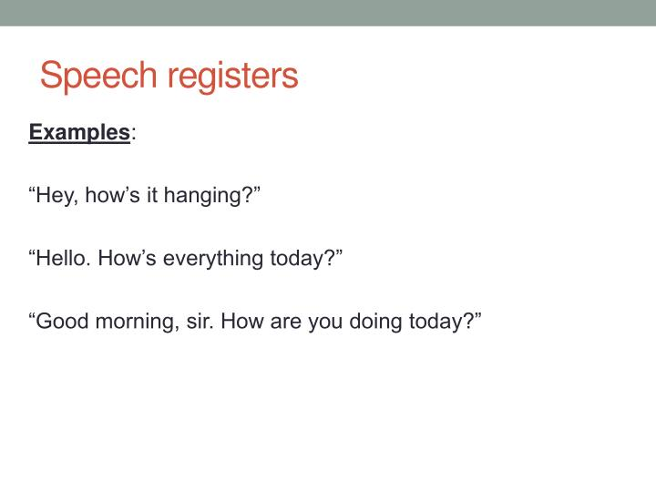 Speech registers