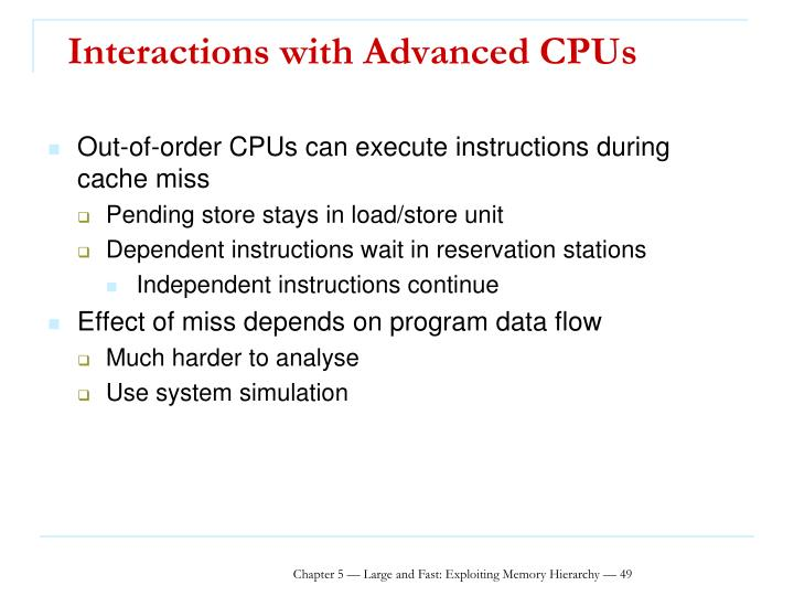 Interactions with Advanced CPUs