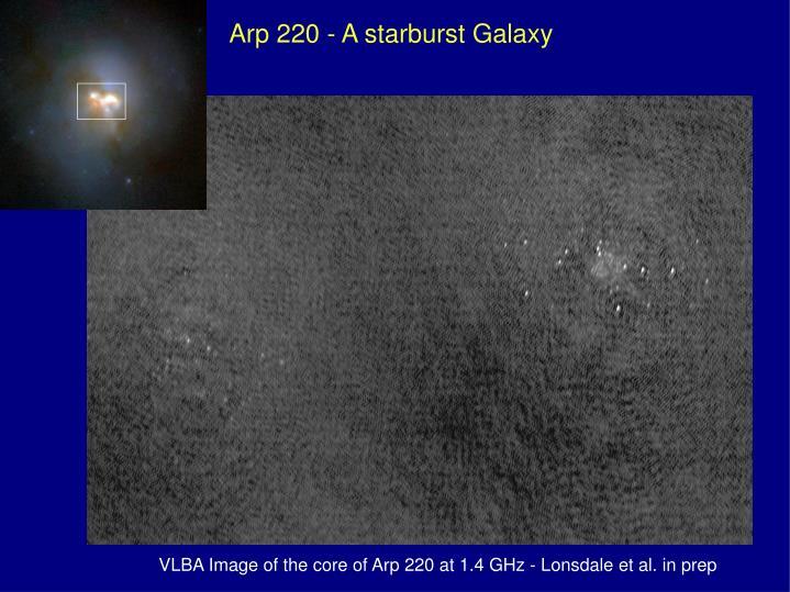 Arp 220 - A starburst Galaxy