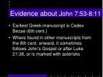 evidence about john 7 53 8 11