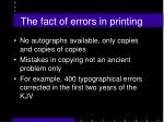 the fact of errors in printing