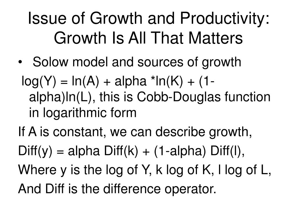 Issue of Growth and Productivity:
