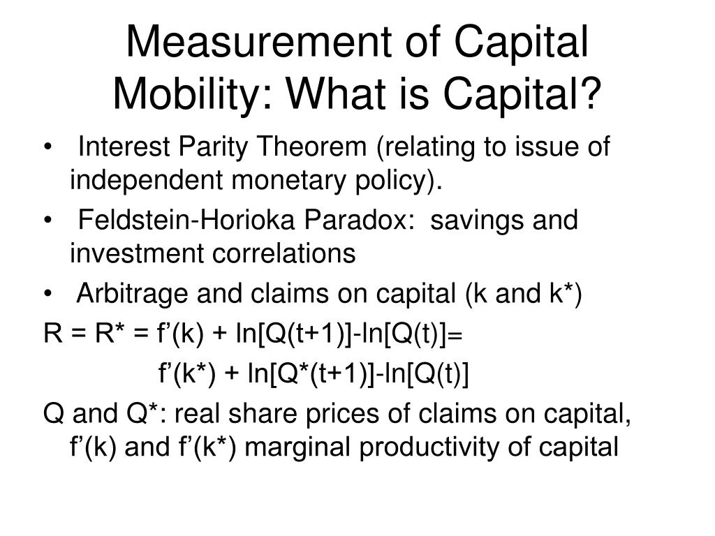 Measurement of Capital Mobility: What is Capital?
