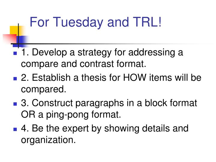 For Tuesday and TRL!