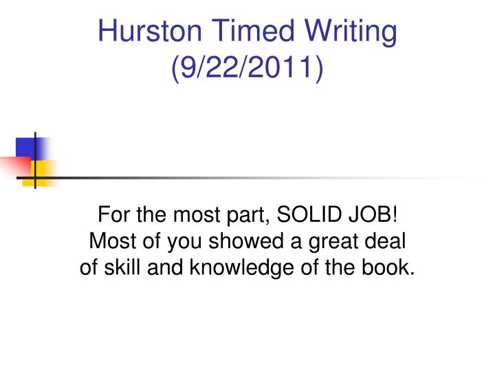 Hurston timed writing 9 22 2011