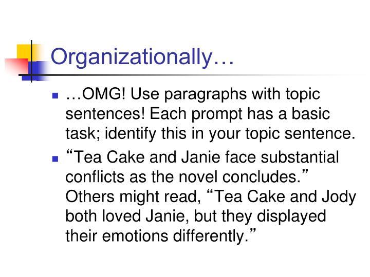 Organizationally…