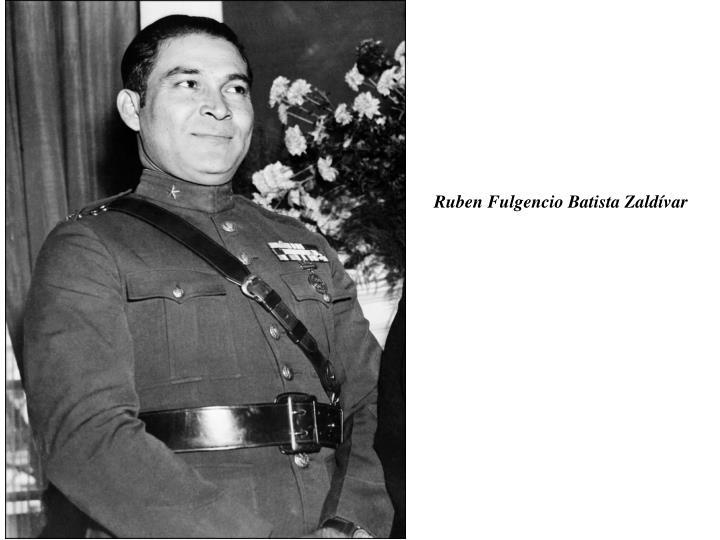 Ruben Fulgencio Batista Zaldívar