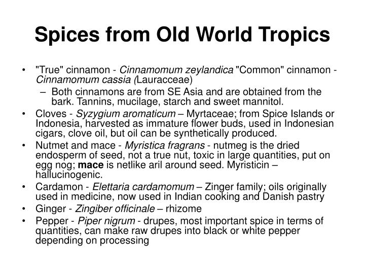 Spices from Old World Tropics