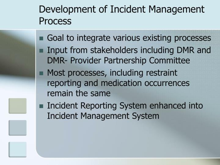 Development of Incident Management Process