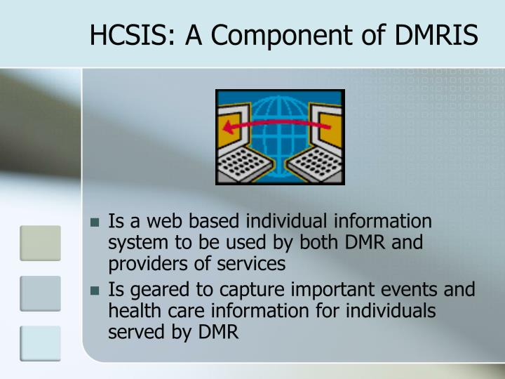 Hcsis a component of dmris
