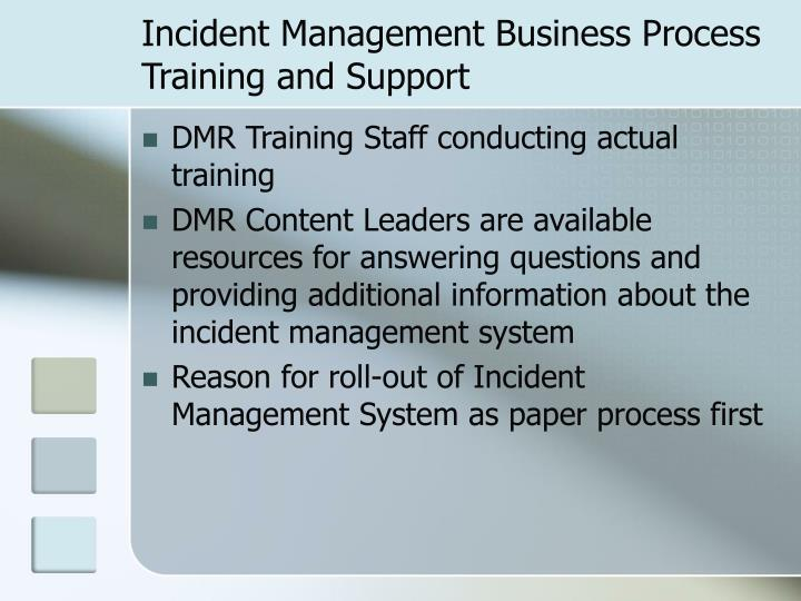 Incident Management Business Process Training and Support
