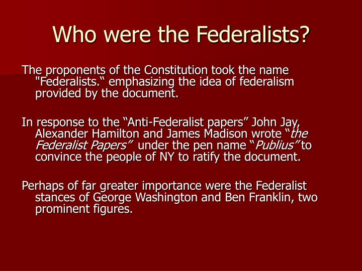Who were the Federalists?