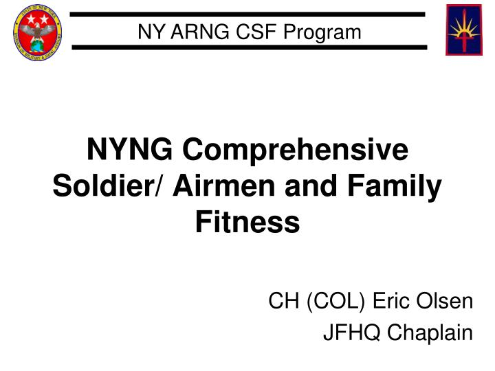 Nyng comprehensive soldier airmen and family fitness