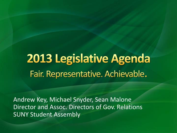 2013 legislative agenda fair representative achievable