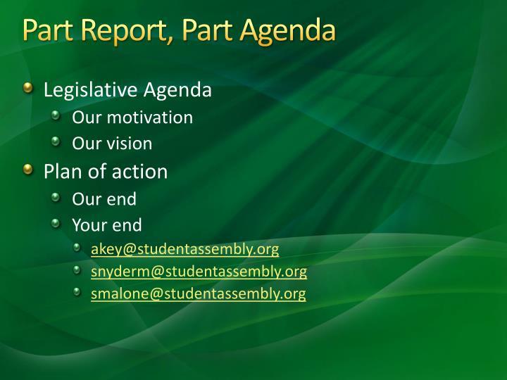 Part Report, Part Agenda