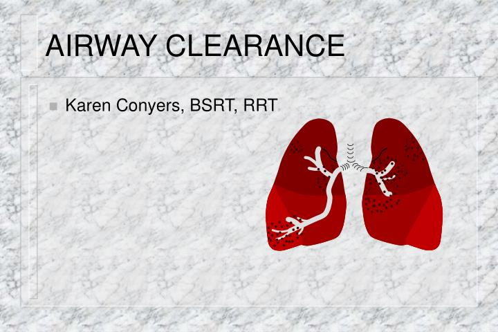 Airway clearance l.jpg
