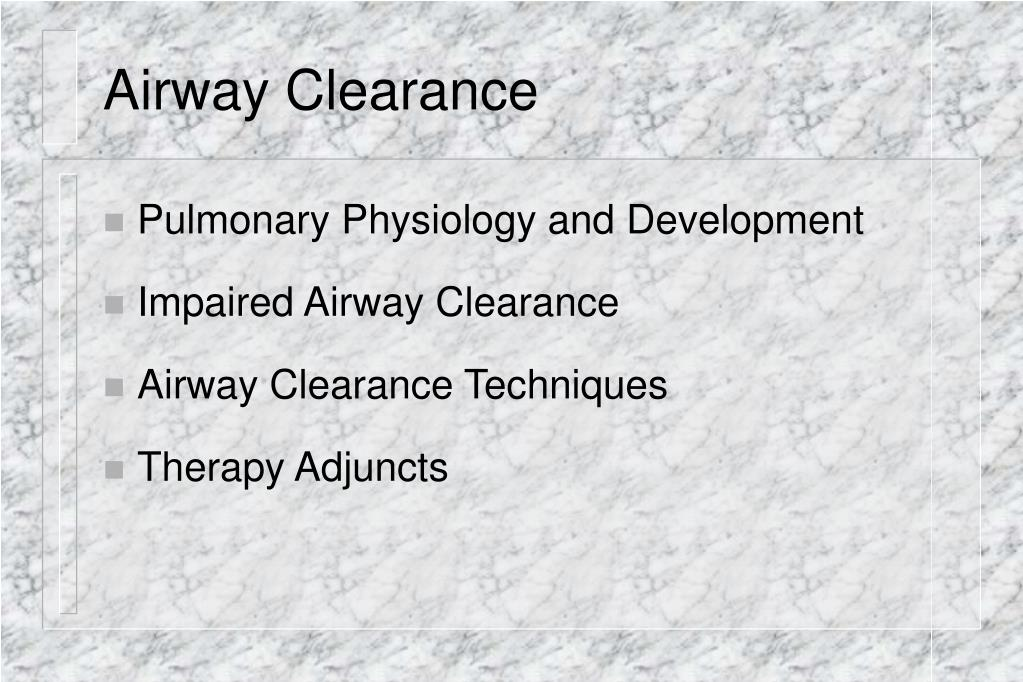 Airway Clearance