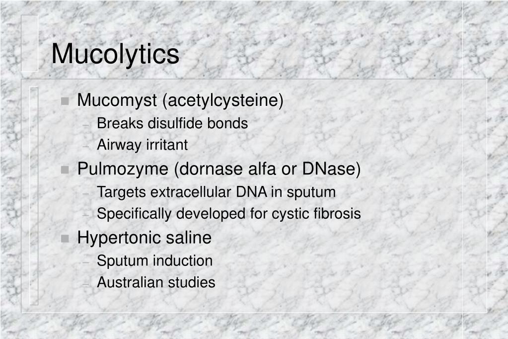 Mucolytics