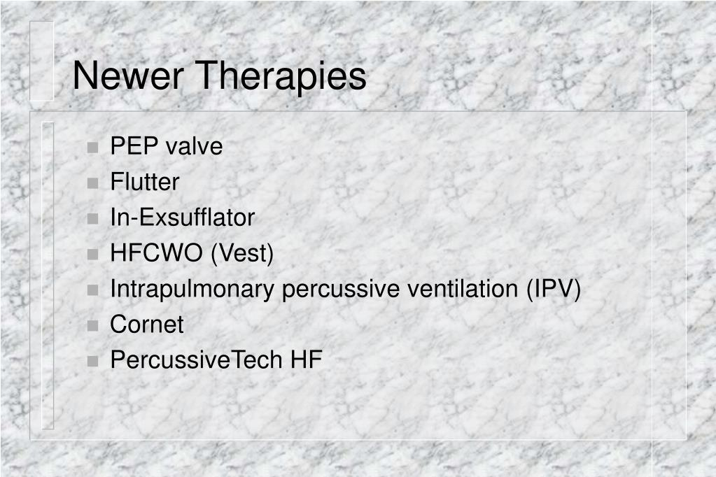 Newer Therapies