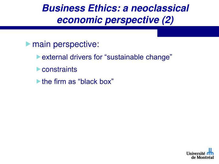 Business Ethics: a neoclassical economic perspective (2)