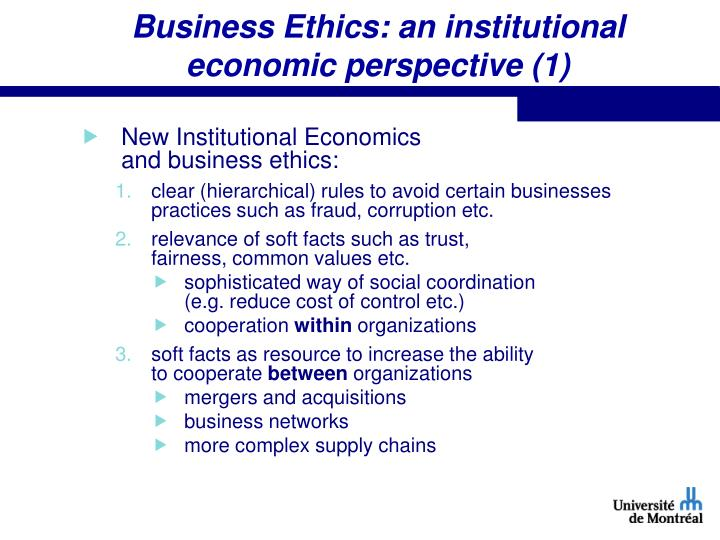 Business Ethics: an institutional economic perspective (1)