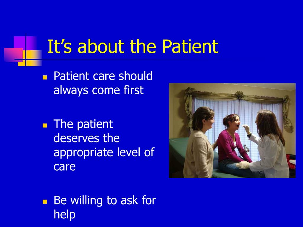It's about the Patient