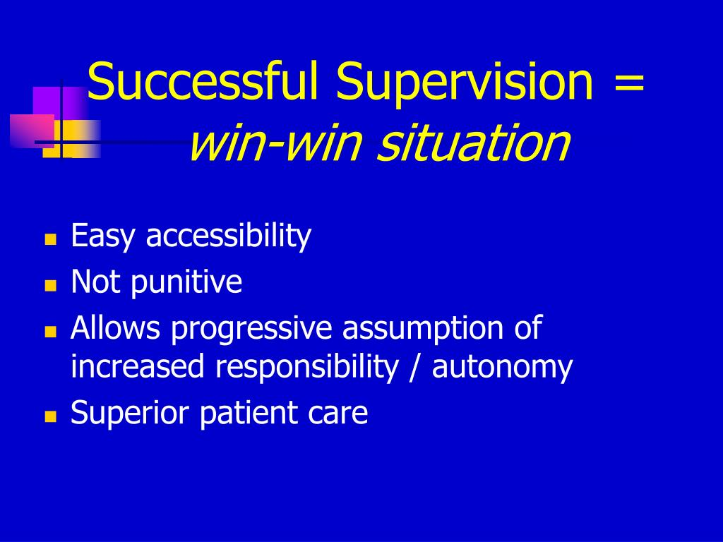 Successful Supervision =