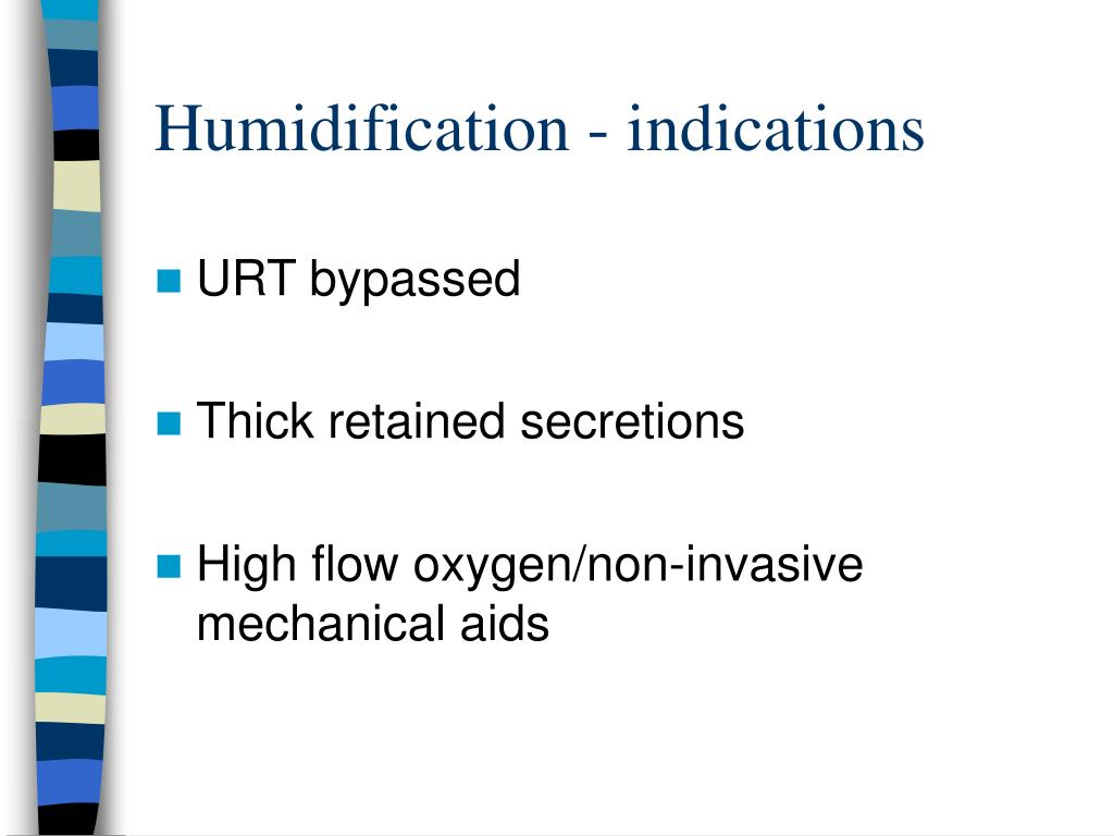 Humidification - indications