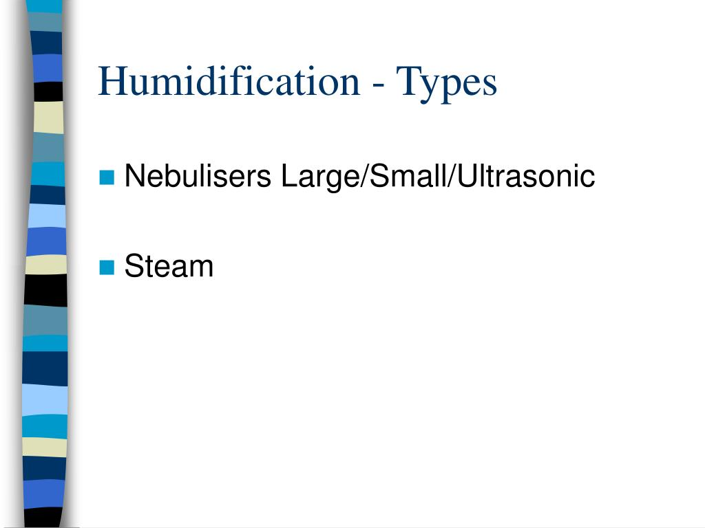 Humidification - Types