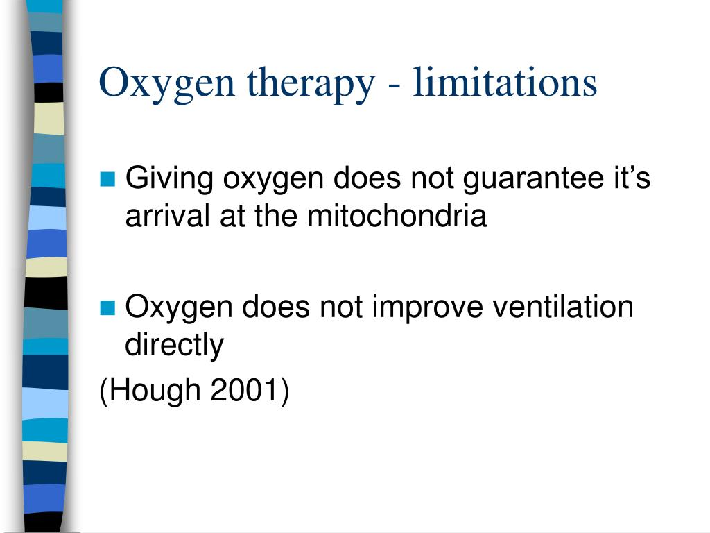 Oxygen therapy - limitations