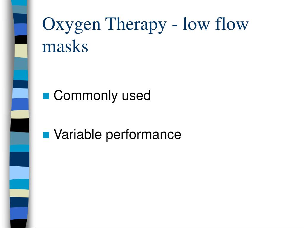 Oxygen Therapy - low flow masks