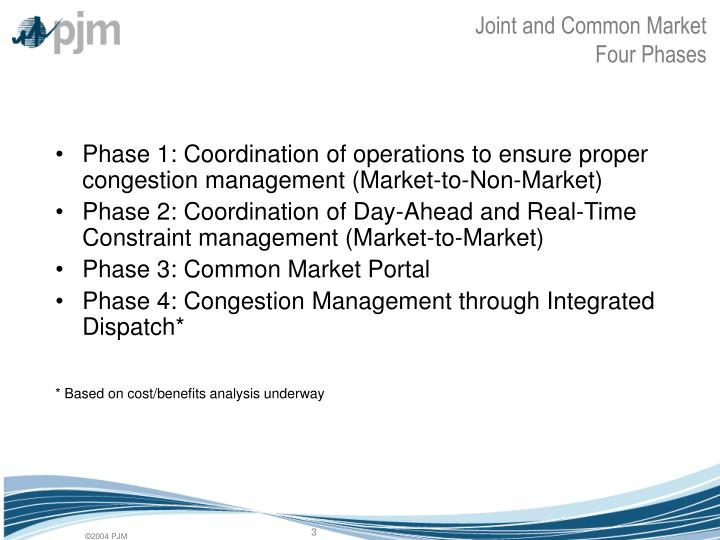 Joint and common market four phases
