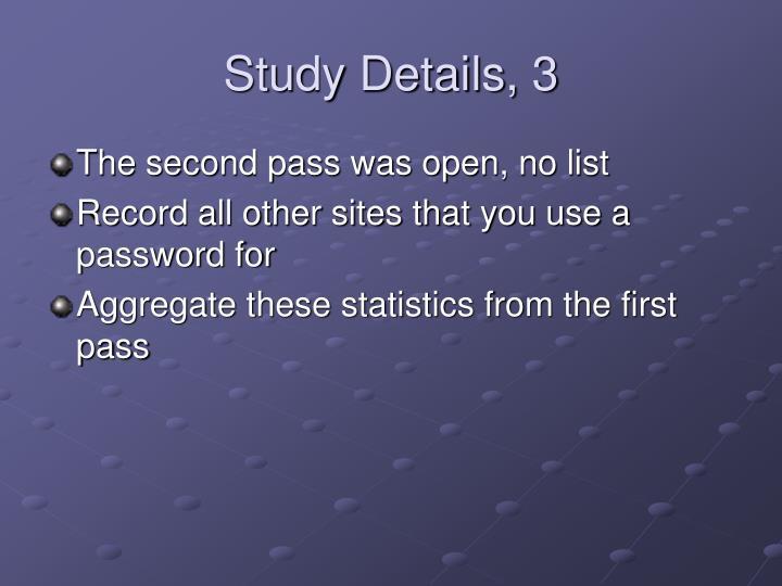 Study Details, 3