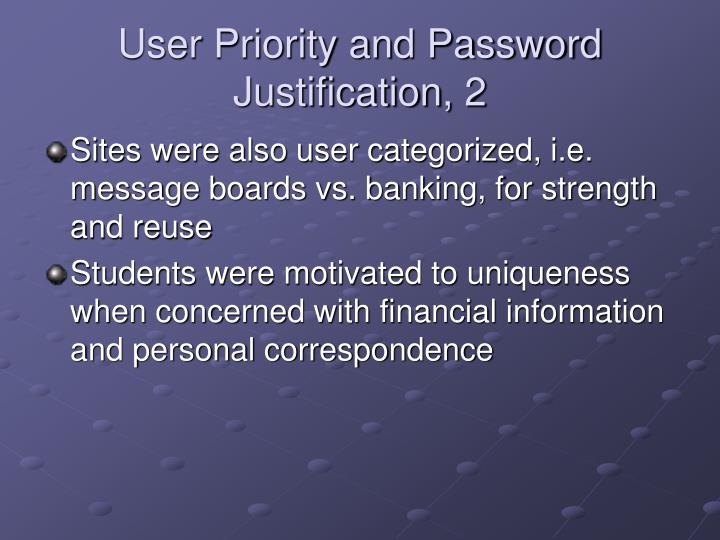 User Priority and Password Justification, 2