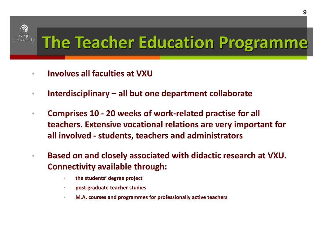 The Teacher Education Programme