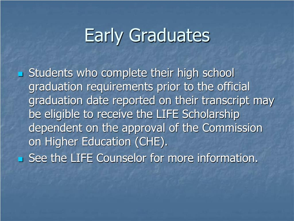 Early Graduates