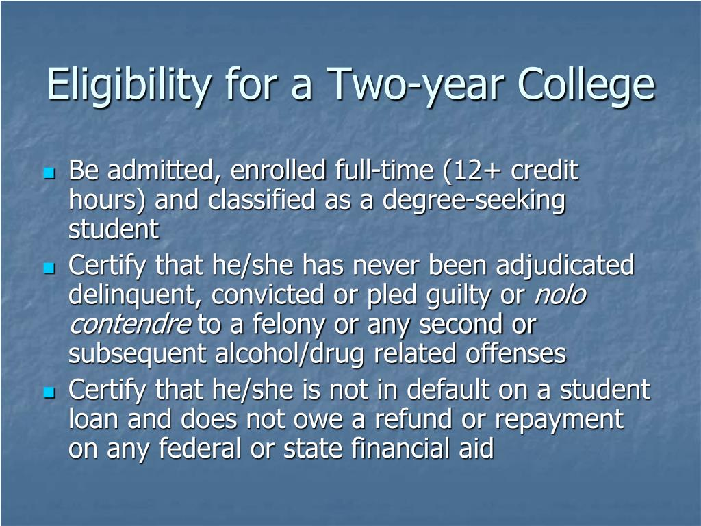 Eligibility for a Two-year College