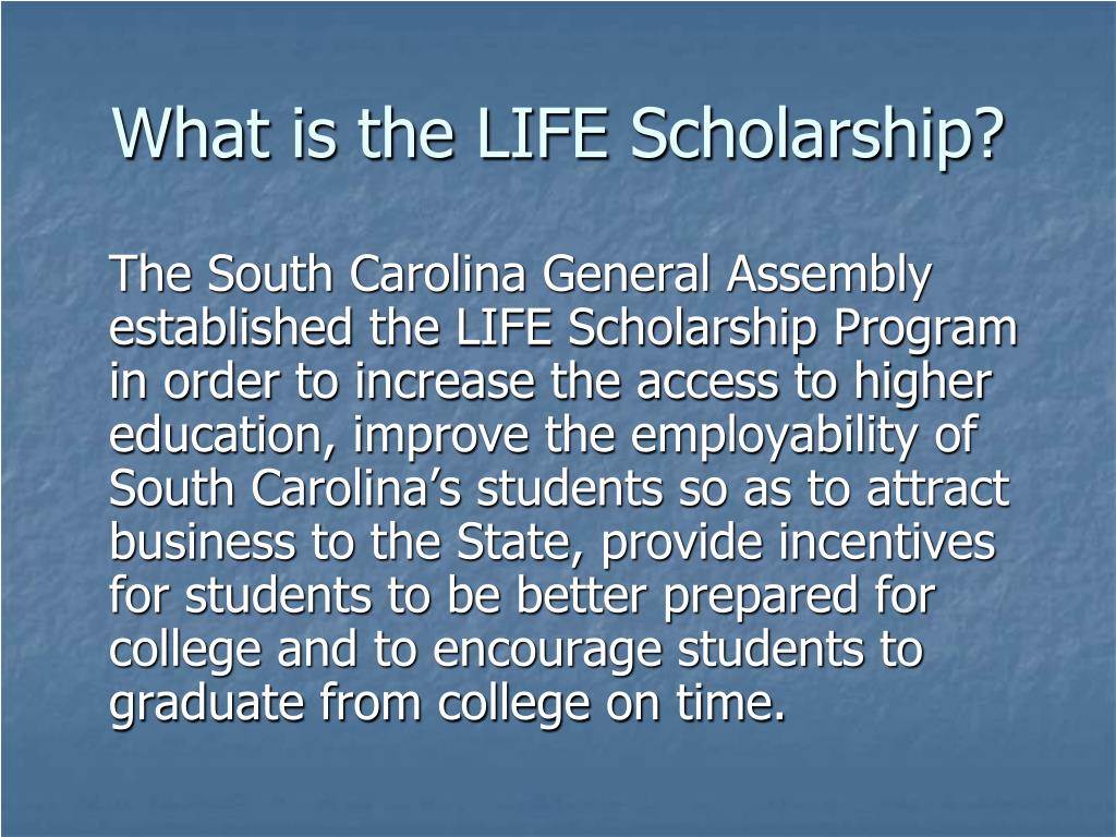 What is the LIFE Scholarship?