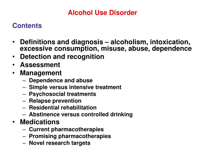 Alcohol use disorder1