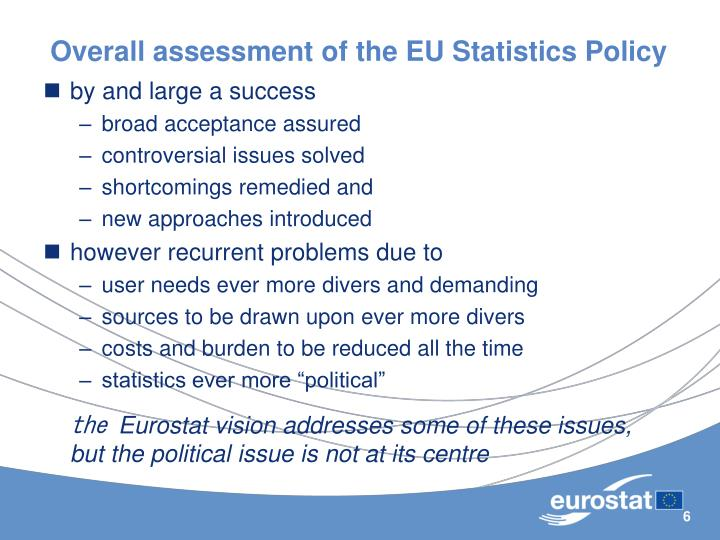 Overall assessment of the EU Statistics Policy