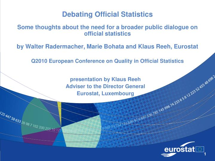 Presentation by klaus reeh adviser to the director general eurostat luxembourg
