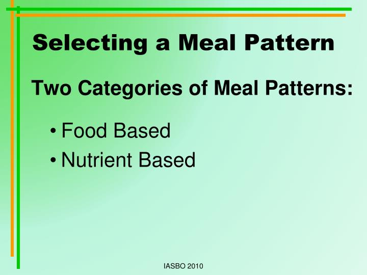 Selecting a meal pattern