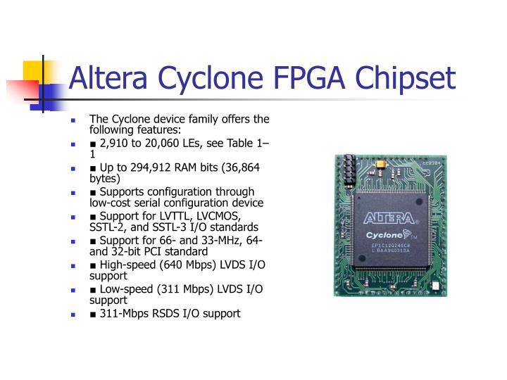 Altera Cyclone FPGA Chipset