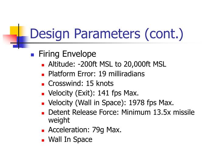 Design Parameters (cont.)