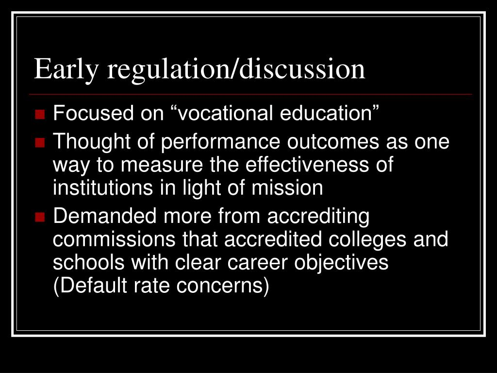 Early regulation/discussion