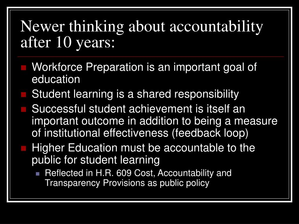 Newer thinking about accountability after 10 years: